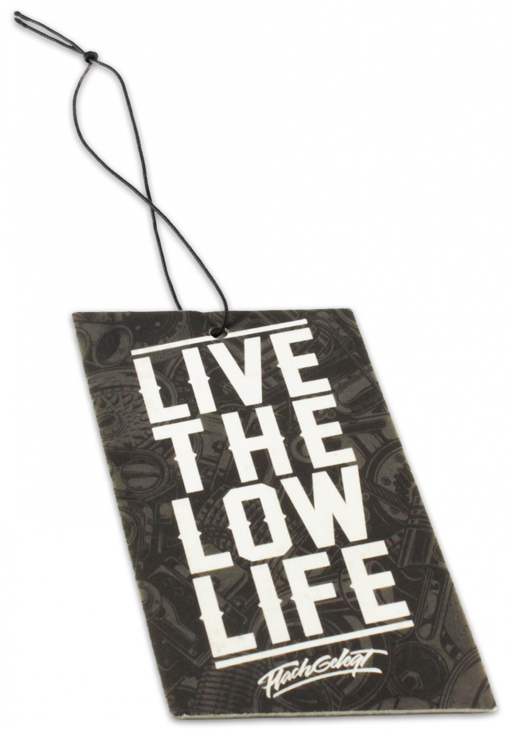 LIVE THE LOW LIFE Air Freshener
